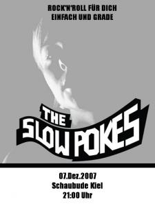 07.Dez.2007 Schaubude: The Slow Pokes live!!!